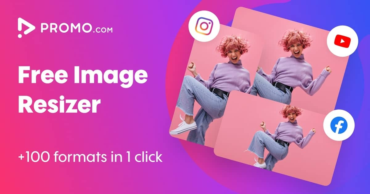 Free Image Resizer | Resize Your Images for Social Media | Promo com